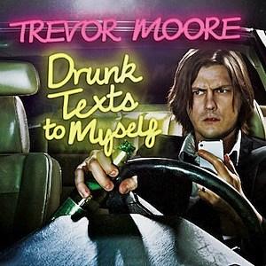 Trevor Moore Album